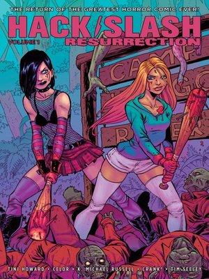 cover image of Hack/Slash: Resurrection (2017), Volume 1