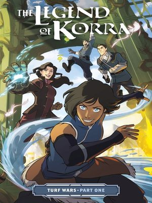 cover image of The Legend of Korra: Turf Wars (2017), Part One