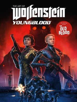 cover image of The Art Of Wolfenstein Youngblood