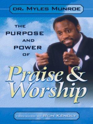 power of praise and worship myles munroe pdf