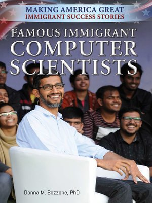 cover image of Famous Immigrant Computer Scientists