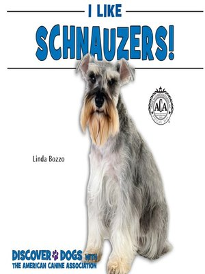 cover image of I Like Schnauzers!