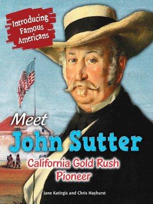 cover image of Meet John Sutter