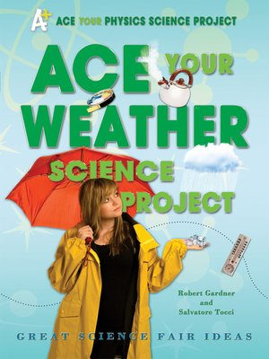 cover image of Ace Your Weather Science Project