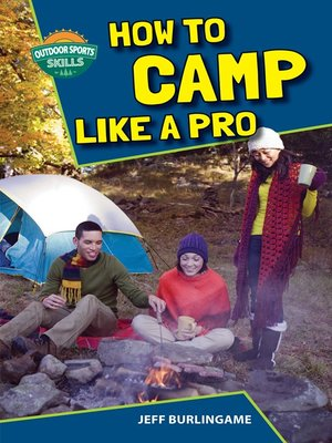 cover image of How to Camp Like a Pro