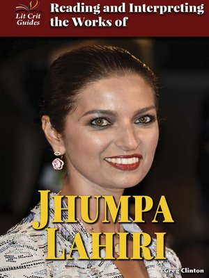 cover image of Reading and Interpreting the Works of Jhumpa Lahiri