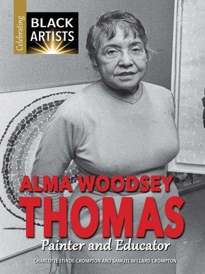 cover image of Alma Woodsey Thomas