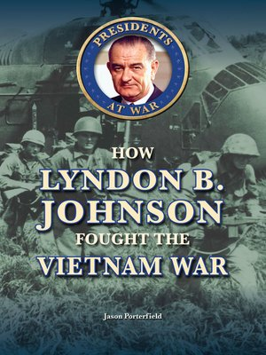 cover image of How Lyndon B. Johnson Fought the Vietnam War