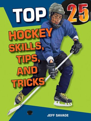 cover image of Top 25 Hockey Skills, Tips, and Tricks