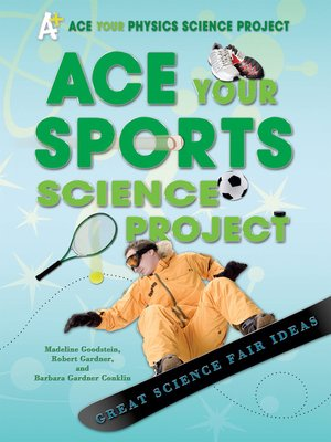cover image of Ace Your Sports Science Project