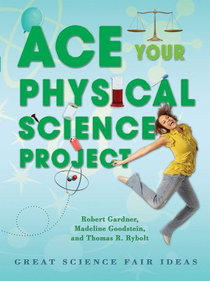 cover image of Ace Your Physical Science Project