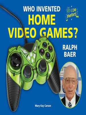 cover image of Who Invented Home Video Games?