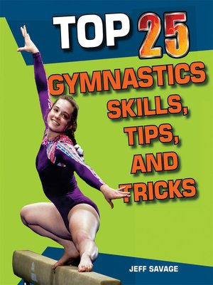 cover image of Top 25 Gymnastics Skills, Tips, and Tricks