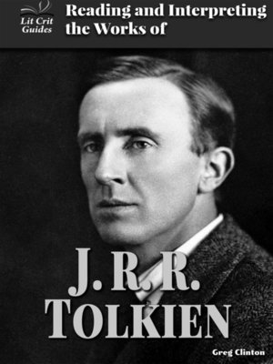 cover image of Reading and Interpreting the Works of J.R.R. Tolkien