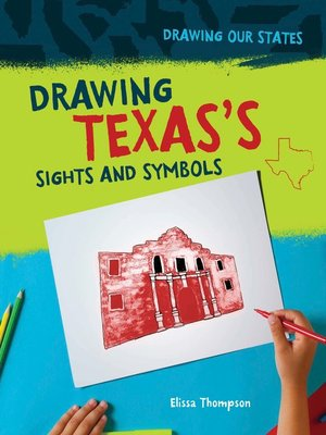 cover image of Drawing Texas's Sights and Symbols