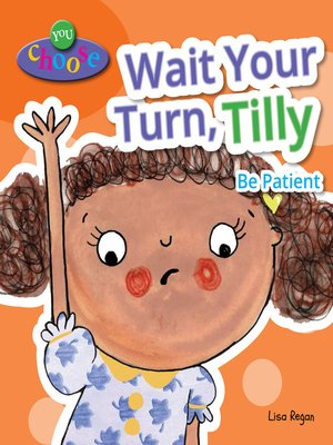 cover image of Wait Your Turn, Tilly
