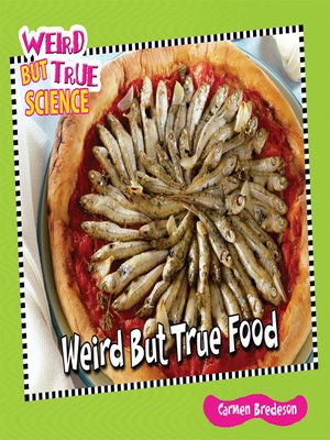 cover image of Weird But True Food