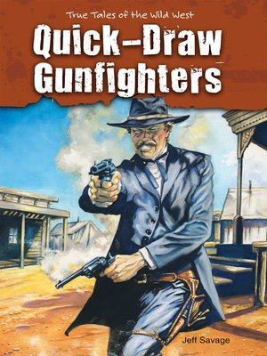 cover image of Quick-Draw Gunfighters