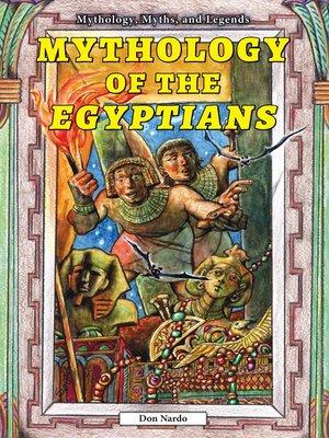 cover image of Mythology of the Egyptians