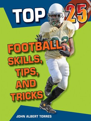 cover image of Top 25 Football Skills, Tips, and Tricks