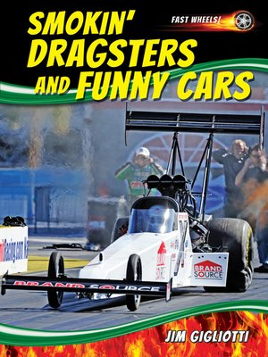 cover image of Smokin' Dragsters and Funny Cars