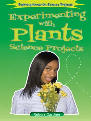 cover image of Experimenting with Plants Science Projects