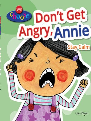 cover image of Don't Get Angry, Annie