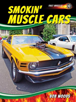 cover image of Smokin' Muscle Cars