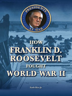 cover image of How Franklin D. Roosevelt Fought World War II