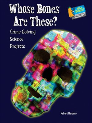 cover image of Whose Bones Are These?