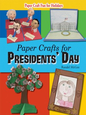 cover image of Paper Crafts for Presidents' Day