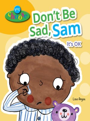 cover image of Don't Be Sad, Sam