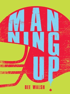 cover image of Manning Up