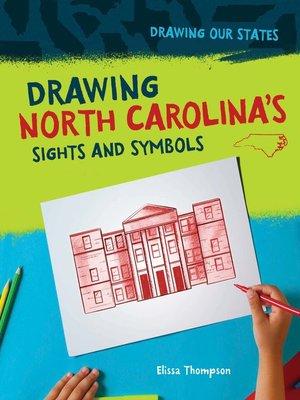 cover image of Drawing North Carolina's Sights and Symbols