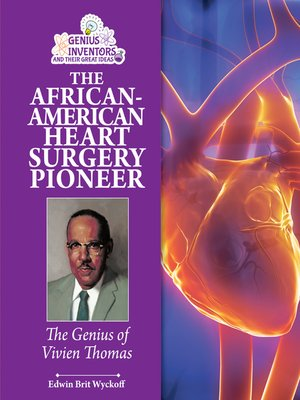 cover image of The African-American Heart Surgery Pioneer