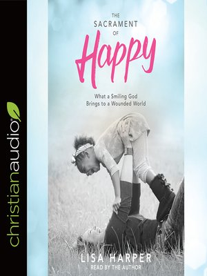 cover image of The Sacrament of Happy