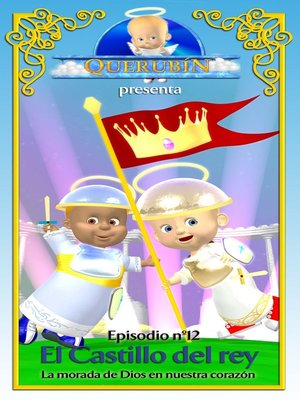 cover image of Querubín: Episodio 12 - El Castillo del rey