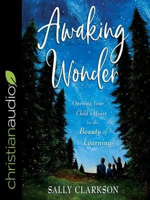 cover image of Awaking Wonder