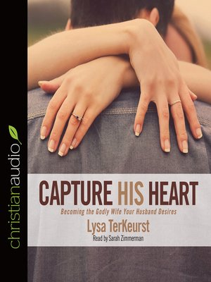 cover image of Capture His Heart