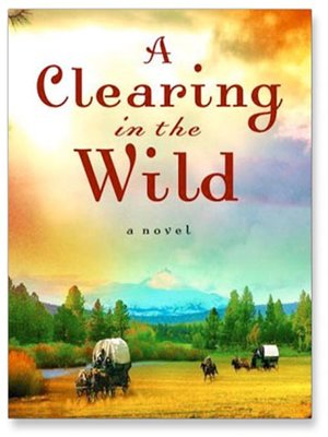 cover image of A Clearing in the Wild