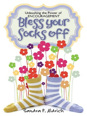 cover image of Bless Your Socks Off