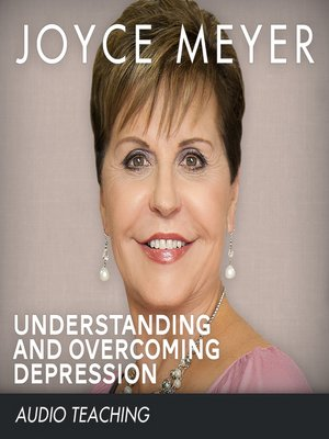 Understanding and Overcoming Depression by Joyce Meyer ...
