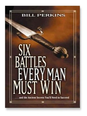 cover image of Six Battles Every Man Must Win