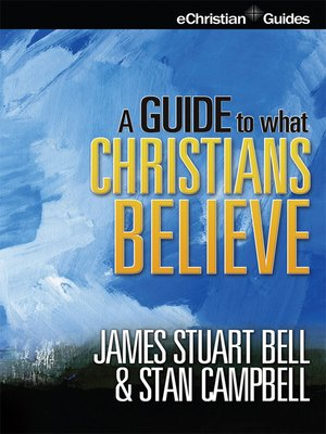 cover image of Guide to What Christians Believe