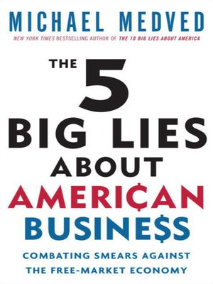 cover image of The 5 Big Lies About American Business