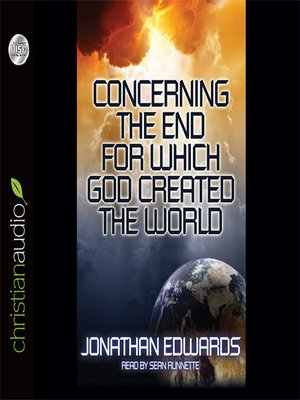 cover image of The End for Which God Made the World