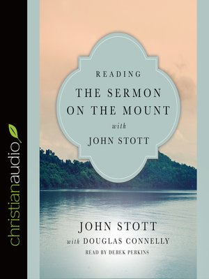 Douglas connelly overdrive rakuten overdrive ebooks audiobooks cover image of reading the sermon on the mount with john stott fandeluxe Image collections