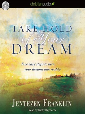cover image of Take Hold of Your Dream