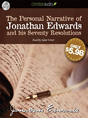 cover image of The Personal Narrative of Jonathan Edwards and His Seventy Resolutions