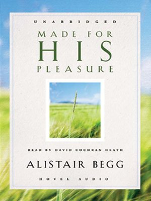 Made for his pleasure by alistair begg overdrive rakuten made for his pleasure fandeluxe Gallery